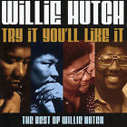 Try It You'll Like It: The Best of Willie Hutch * by Willie Hutch (CD, Mar-2003, MSI Music Distribution)