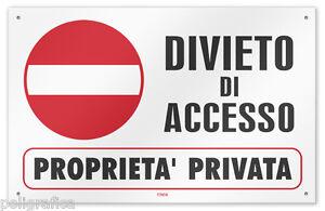 Cartello-vinile-4-fori-034-Divieto-di-Accesso-Proprieta-Privata-034