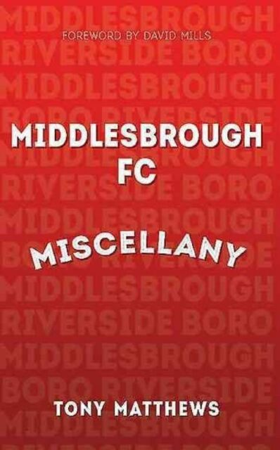 Middlesbrough FC Miscellany, Matthews, Tony, Very Good Book