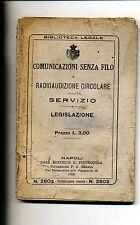 COMUNICAZIONI SENZA FILO-RADIOAUDIZIONE CIRCOLARE-SERVIZIO-LEGISLAZIONE#(NA)1926