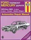 Ford Fairmont and Mercury Zephyr 1978-83 Owner's Workshop Manual by Larry Warren (Paperback, 1988)