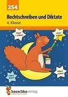 Rechtschreiben und Diktate 4. Klasse von Ines Bülow (2013, Geheftet)