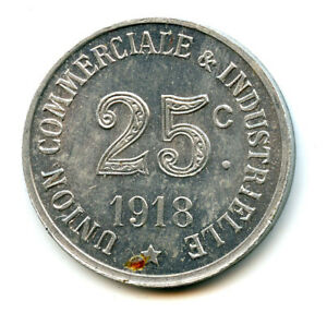 Ardèche (07) Annonay Union Commercial Industrial 25 Cents 1918 Elie. 10.3
