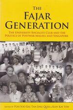 FAJAR GENERATION: UNIVERSITY SOCIALIST CLUB MALAYA & SINGAPORE lee kuan yew
