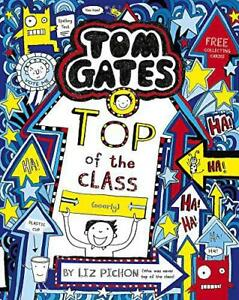 Tom-Gates-Top-of-the-Class-Nearly-by-Pichon-Liz-NEW-Book-FREE-amp-Fast-Deliv