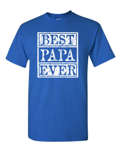 Best Papa Ever Father/'s Day Grandpa Daddy Men/'s Tee Shirt 1605
