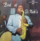 Bird at St. Nicks 025218104111 by Charlie Parker Vinyl Album