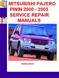 mitsubishi pajero shogun pinin 2000 03 workshop service repair rh ebay com workshop manual pajero io Pajero Pinin with Off-Road Tyres