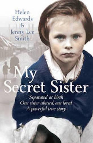 1 of 1 - HELEN EDWARDS & JENNY LEE SMITH _ MY SECRET SISTER __ SHOP SOILED __ FREEPOST UK