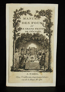 Original-Engraving-Sollier-Pierre-Manual-of-Crazy-or-le-Grand-Feast-of-L-039-Elysee