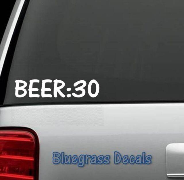 A1019 BEER:30 DECAL STICKER for Car TRUCK SUV VAN LAPTOP BAR PUB DRAFT MIRROR