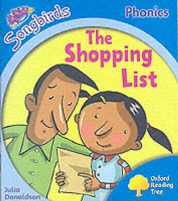 Donaldson, Julia, Oxford Reading Tree: Stage 3: Songbirds: The Shopping List (Or