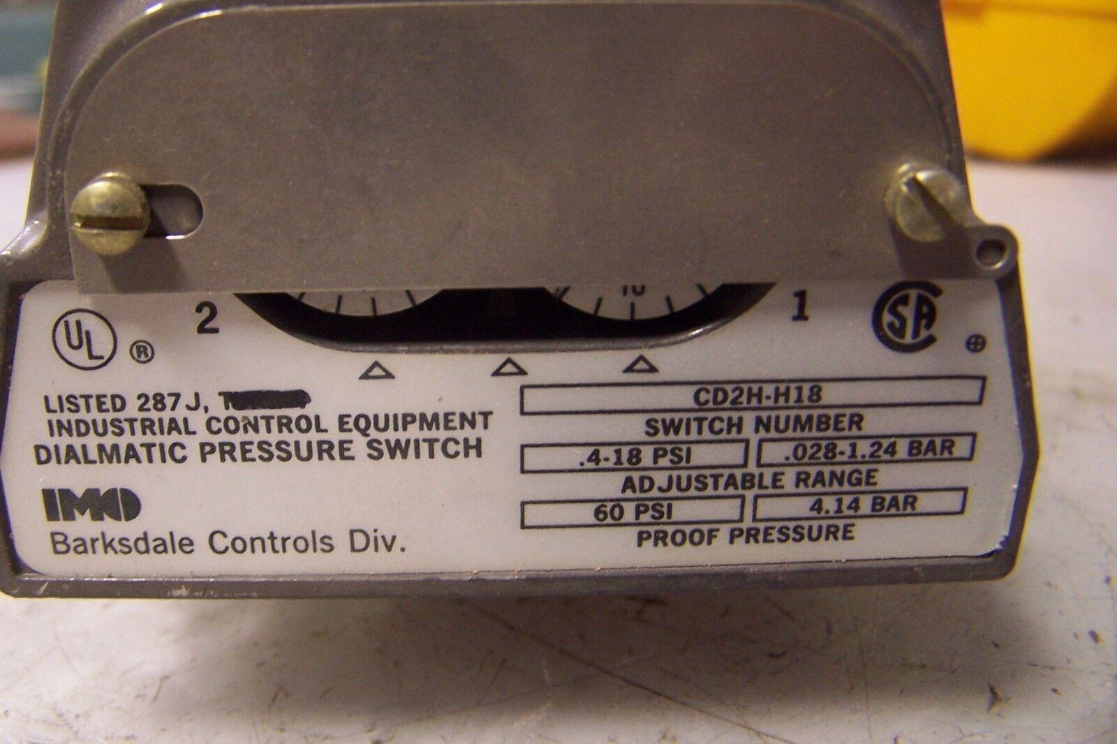 Nuevo BARKSDALE CD2H-H18 dialmatic Interruptor de Presión Presión Presión Rango. 4-18 Psi 480 voltios de corriente alterna 57c87c