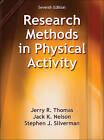 Research Methods in Physical Activity by Dr Jerry Thomas, Jack Nelson, Stephen Silverman (Hardback, 2015)