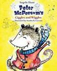 Peter McPossum's Giggles and Wiggles by Angela Hunt (Paperback / softback, 2013)