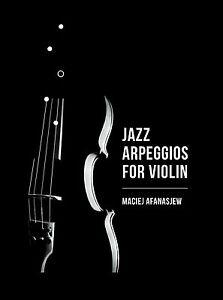 Pasa-e-jazzowe-na-skrzypce-Jazz-arpeggios-for-violin-Maciej-Afanasjew