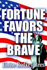 Fortune Favors The Brave 9781410747181 by Eloise Rodkey Rees Book