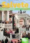 Salvete - Neue Ausgabe 2. Schülerbuch von Manfred Blank, Sylvia Fein, Jens Kühne, Alfred Bertram und Regina Freese-Rieck (2007, Gebundene Ausgabe)