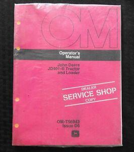 1976-JOHN-DEERE-401-JD401-B-TRACTOR-AND-LOADER-OPERATORS-MANUAL-MINT-SEALED