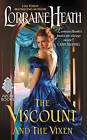 The Viscount and the Vixen by Lorraine Heath (Paperback, 2016)