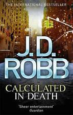 Calculated in Death by J. D. Robb (Paperback, 2013)