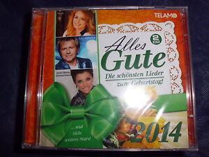 Alles Gute 2014 Die Schonsten Lieder Zum Geburtstag M Nicole