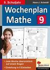 Wochenplan Mathe 9. Schuljahr von Hans-J. Schmidt (2015, Taschenbuch)