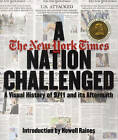A Nation Challenged: A Visual History of 9/11 and Its Aftermath by New York Times (Hardback, 2002)