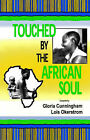Touched by the African Soul by Quiet Waters Publications (Paperback / softback, 2001)