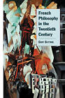 French Philosophy in the Twentieth Century by Gary Gutting (Paperback, 2001)