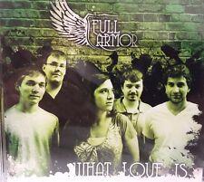 Full Armor What Love Is (CD) New in Package (NIP)