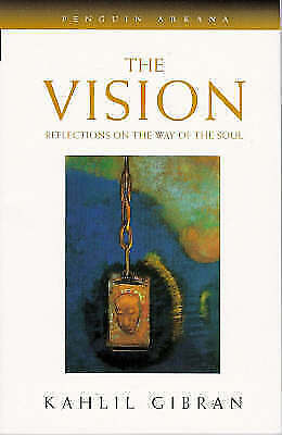 Very Good, The Vision: Reflections on the Way of the Soul with a New Introductio