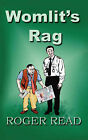 Womlit's Rag by Roger Read (Paperback, 2007)