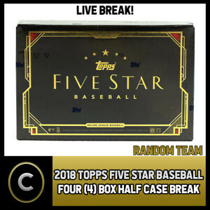 2018-TOPPS-FIVE-STAR-BASEBALL-4-BOX-HALF-CASE-BREAK-A164-RANDOM-TEAMS