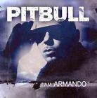 I Am Armando 0763563035031 by Pitbull CD