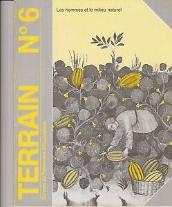 Appris Terrain N°6, Ethnologie Urbaine / Les Hommes Et Le Milieu Naturel ( Mars 1986) Produits De Qualité Selon La Qualité