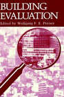 Building Evaluation: Symposium on Advances in Building Evaluation, Knowledge, Methods, and Applications, 10th Biannual Conference Papers: 1988 by Springer Science+Business Media (Hardback, 1989)