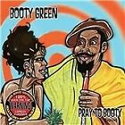 Booty Green - Pray To Booty (Parental Advisory, 2013)