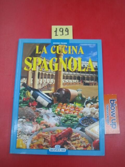 La cucina spagnola (Italiano) Copertina flessibile – 1 gen 1970