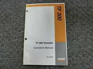 case model tf300 trencher owner operator maintenance manual book rac rh ebay com 300 Trencher Machine Davis Trencher Parts