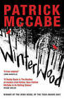 Winterwood by Patrick McCabe (Paperback, 2007)