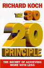 The 80/20 Principle: The Secret of Achieving More with Less by Richard Koch (Paperback, 1998)