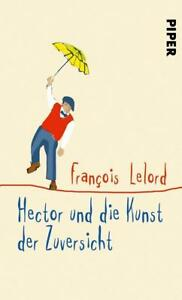 Hector-und-die-Kunst-der-Zuversicht-Francois-Lelord-2018-Gebundene-Ausgabe