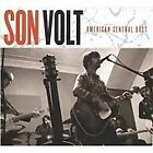 Son Volt - American Central Dust (2009)