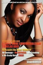Beautiful Black Hair: A Safer More Comfortable Way to RELAX Hair