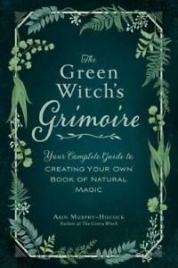 Green-Witch-039-s-Grimoire-la-tua-guida-completa-per-creare-il-tuo-libro-di-Nat