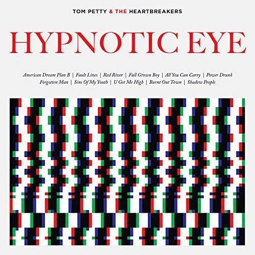 Tom Petty & the Heartbreakers, Tom Petty - Hypnotic Eye [New CD] Canada - Import
