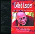 Exiled Leader: The Story of the 14th Dalai Lama by Vanessa Gray, Andrew Ahmed (Paperback, 1998)