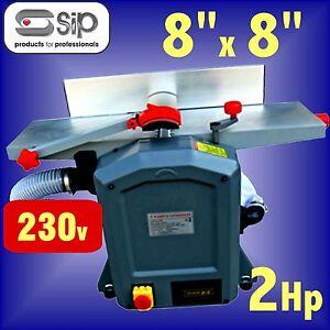Sip 01552 Power Feed Planer Thicknesser 230v 1500w 2hp 8 X 8