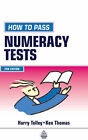 How to Pass Numeracy Tests by Ken Thomas, H. Tolley (Paperback, 2000)